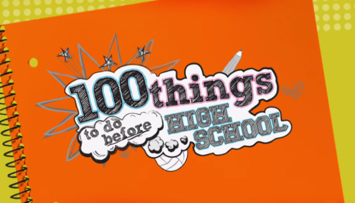 100 things to do before high school season 2 when will 100 things to