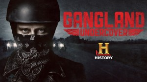 Gangland Undercover Season 2 Boosted By History UK Pick-Up