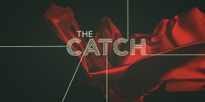 The Catch Renewal Watch – ABC Crime Thriller Picked Up In 186 Territories