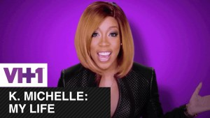 K. Michelle: My Life Renewed For Season 2 By VH1! – Plus L&HH Spinoff Ordered