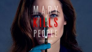 Mary Kills People, Home To Win Renewed For Seasons 2 & 3 By Global! (+ More)