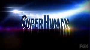 Superhuman – FOX Orders Full Series Following Successful Special