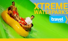 Top Secret, Xtreme Waterparks – Travel Channel Dives Into Winter Programming