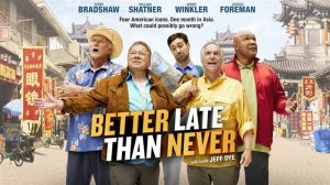 Better Late Than Never Season 3 Renewal Boost – ITV Acquires UK Rights