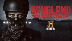 Gangland Undercover Cancelled By History – No Season 3
