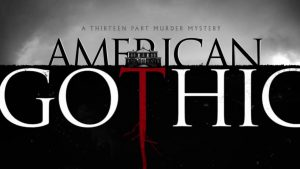 American Gothic TV Show Cancelled