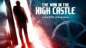 The Man in the High Castle Season 3 Renewal Officially Confirmed By Amazon!