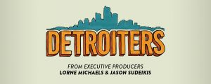 Detroiters Renewed For Season 2 By Comedy Central!