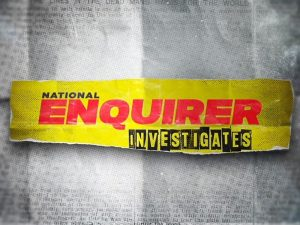 National Enquirer Investigates Renewed For Season 2 By Reelz!