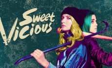 Sweet/Vicious Season Two Cancelation – MTV Stands By Decision
