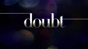 Doubt Season 2 Cancelled Barring Ratings Miracle