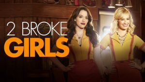 2 Broke Girls Cancelled By CBS – No Season 7