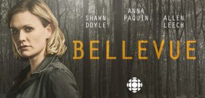 Bellevue – Cancelled CBC Drama Gets US Release Date On WGN America