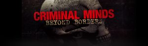 Criminal Minds: Beyond Borders Cancelled By CBS – No Season 3