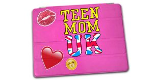 Teen Mom UK Renewed For Series 2 By MTV!