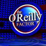 The O'Reilly Factor Cancelled 2017