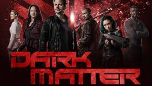 Is There Dark Matter Season 4? Cancelled Or Renewed? (Syfy Release Date)