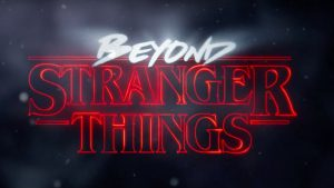Stranger Things – Netflix Series Scares Up Aftershow