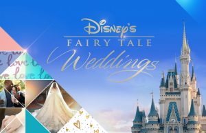 Disney's Fairy Tale Weddings – Freeform Orders New Episodes For 2018
