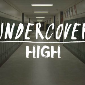 Undercover High Cancelled Already? A&E TV Show Premiere Date Pushed