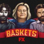 Baskets Season 4: FX Renewal Status, Cancellation News, Release Date