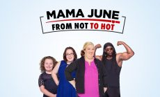 Mama June: From Not to Hot Season 2B Release Date & Details For WE tv Series