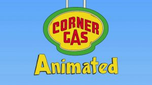 Corner Gas Animated Reboot – Official Premiere Date, Details Revealed