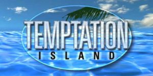 Temptation Island Revival – Cancelled FOX Reality Series Rebooted By USA Network!